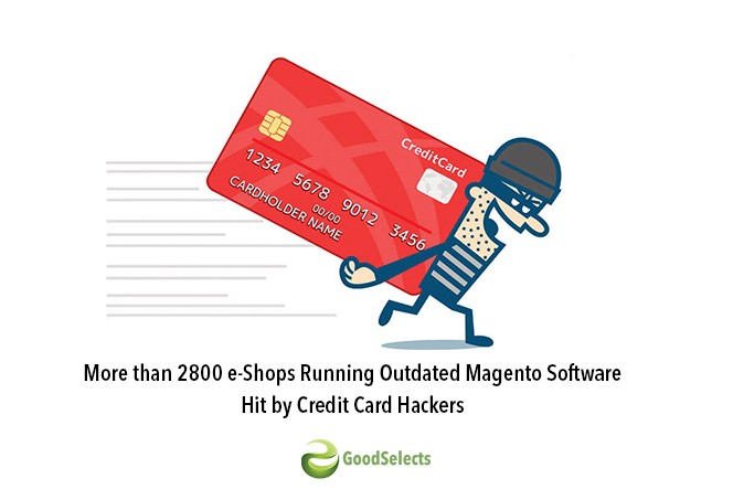 More than 2800 e-Shops Running Outdated Magento Software Hit by Credit Card Hackers